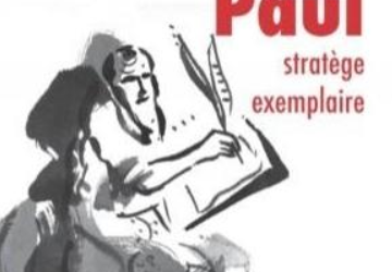Paul, stratège exemplaire